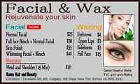 Wax, Facial $25, Skin Polish, Threading, Color, Masg. TARADALE