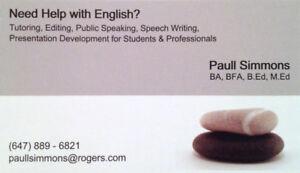 Do you need help in English? Tutoring? Editing? Presenting?