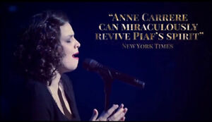 PIAF! THE SHOW in Vancouver starring ANNE CARRERE 2 tickets