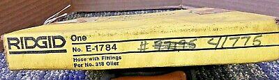 Ridgid 41775 E-1784 Hose W Fittings For 318 Oiler