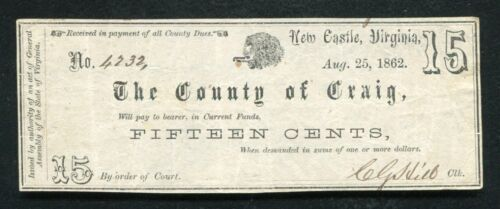 1862 15 FIFTEEN CENTS THE COUNTY OF CRAIG NEW CASTLE, VA OBSOLETE SCRIP NOTE