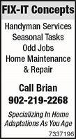 Handyman, Property Repair & Maintenance, Seasonal Tasks/Odd Jobs