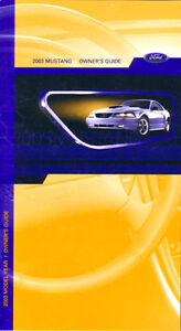 2003 Ford Mustang Owners Manual User Guide Reference Operator Book Fuses