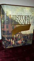 The Illustrated History of Canada - Hardcover