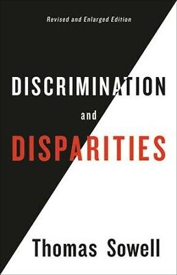 Discrimination and Disparities, Hardcover by Sowell, Thomas, Brand New, Free ...