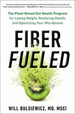 Fiber Fueled By Will Bulsiewicz (P-D-F 📥)
