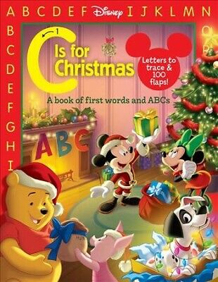C Is for Christmas : A Book of First Words and Abcs, Hardcover by Disney Book... ()