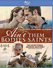 Ain't Them Bodies Saints (Blu-ray Disc, 2013)