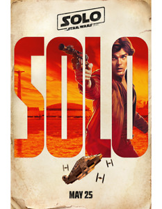 BRAND NEW SOLO: A Star Wars Story Teaser Poster - Han Solo