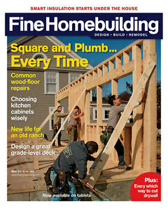 Fine Homebuilding Magazine, issues 66-247