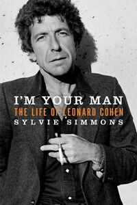 I'm your man the life of Leonard Cohen Biography Reg $35