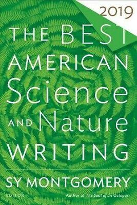 Best American Science and Nature Writing 2019, Paperback by Montgomery, Sy