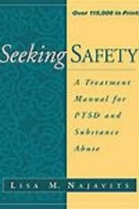 Seeking safety. P.T.S.D. and substance abuse