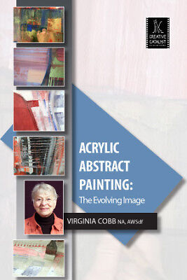 Acrylic Abstract Painting: The Evolving Image with Virginia Cobb- Art DVD  for sale  Shipping to India