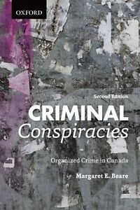 Criminal Conspiracies : Organized Crime in Canada - BRAND NEW
