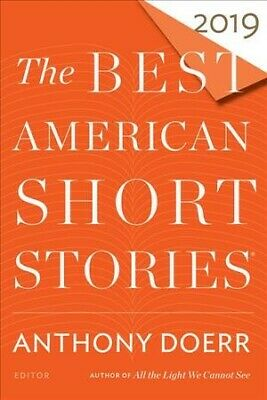 Best American Short Stories 2019, Paperback by Doerr, Anthony (EDT); Pitlor,