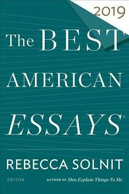 Best American Essays 2019, Paperback by Solnit, Rebecca (EDT), Brand New,