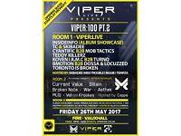 Viper:100 PT.2 - InsideInfo, TC, Skibadee, Cyantific, Koven, Mob Tactics