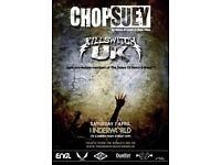 Chop Suey @ The Underworld Camden