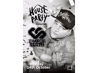 House Party: Hosted by Charlie Sloth