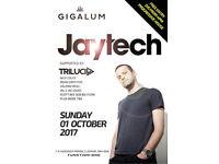 Jaytech at Gigalum