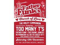 Father Funk's Church of Love: The Holey Cummunion