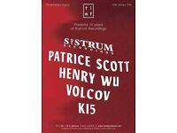 Tief pres 10 years of Sistrum with Patrice Scott, Henry Wu, Volcov & K15