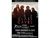 Glass Caves + King Korea + The Touch