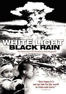 NEW! White Light, Black Rain:The Destruction of Hiroshima  N