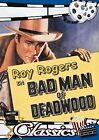 Bad Man of Deadwood (DVD, 2007)