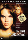 Dying to Belong (DVD, 2005)