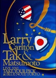 NEW Carlton, Larry - Live 2010 Take Your Pick At Blue Note Tokyo (DVD)