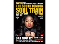 The South London Soul Train Special with JHC, Lady Wray [Live] + More