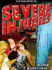 Severe Injuries (DVD, 2004)
