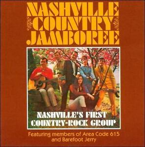 Nashville Country Jamboree - Nashville'S First Country-Rock Group /0