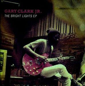 CD-NEW-BRIGHT-LIGHTS-EP-CLARK-GARY-JR
