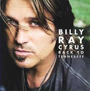 Back to Tennessee [Digipak] by Billy Ray...