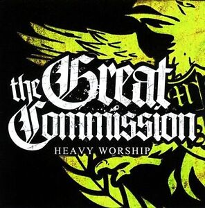Heavy-Worship-by-The-Great-Commission-CD-Jul-2011-Ain-039-t-No-Grave-Records