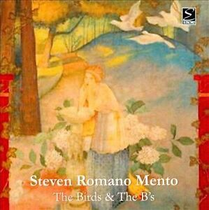 STEVEN-ROMANO-MENTO-THE-BIRDS-THE-Bs-NEW-SEALED-2007-CD-EROICA-CLASSICAL