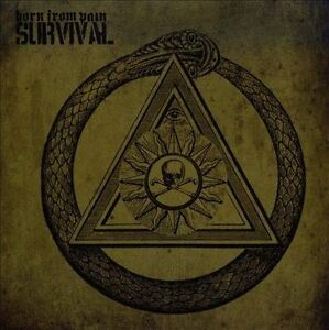 Survival * by Born from Pain (CD, Nov-2008, Metal Blade)