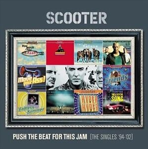 Scooter - Push The Beat For This Jam (Singles '94-'02) -BRAND NEW AND SEALED CD
