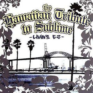 NEW Hawaiian Tribute to Sublime: Livin's Ez (Audio CD)