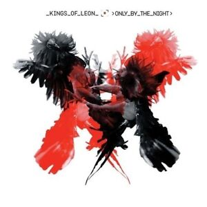 KINGS OF LEON Only By The Night CD BRAND NEW Sex On Fire
