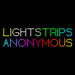 Lightstrips Anonymous