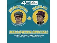 45 Live Halloween Special with Marc Hype & Boca 45
