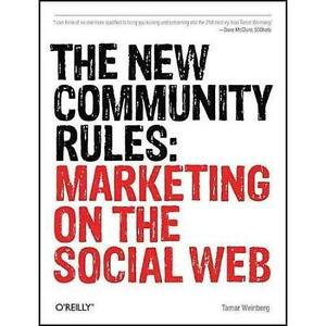 The new community rules: Marketing on the social web Edmonton Edmonton Area image 1