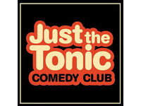 Just The Tonic's Saturday Night Comedy on 4th March