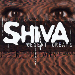 Shiva - Desert Dreams (CD, 2003, MTM Music, Germany)