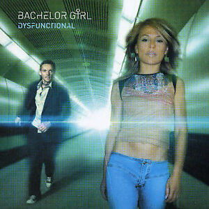 BACHELOR GIRL Dysfunctional CD NEW