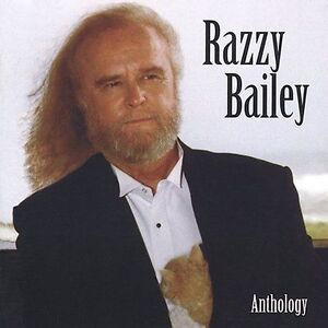 Anthology by Razzy Bailey (CD, Mar-2005, Renaissance Records (USA))